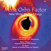 Missa Orbis Factor - New Music for the Liturgy - Hogan, Paulus, Togni, etc / Togni, Quinn, Th&eacute;venot, et al