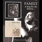Family (UK): A Song For Me/Anyway + Bonus Tracks