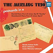 Postcards in E - Dvorák: Piano Trio, Op 90;  Shostakovich: Piano Trio in E, Op 67 / Merling Trio