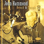 John Hammond, Jr.: Rough & Tough