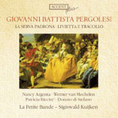 Pergolesi: Livietta e Tracollo, etc / Kuijken, Petite Bande