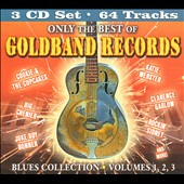 Various Artists: Only The Best Of Goldband Records: Blues Collection, Vol. 1-3 [Box]