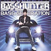 Basshunter: Bass Generation