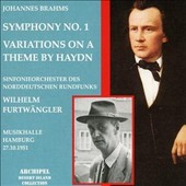 Johannes Brahms: Symphony No. 1; Variations on a Theme by Haydn