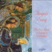 Angels' Song: The New Music of Salisbury Cathedral