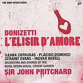 Donizetti: L'Elisir d'Amore / Ileana Cotrubas, Placido Domingo, Geraint Evans, Ingvar Wixell. Royal Opera House, Covent Garden, Pritchard