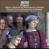 Pinxit: Musical Fresco Of Renaissance In Bologna