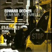 Edward Decker: Dear Mr. Pizzarelli