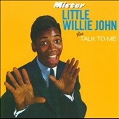 Little Willie John: Mister Little Willie John/Talk to Me