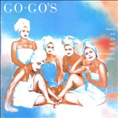 The Go-Go's: Beauty and the Beat [30th Anniversary Edition]
