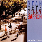 Kenny Barron/Stan Getz (Sax): People Time