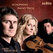Schumann: Piano Trios Nos. 1 & 2 / Swiss Piano Trio