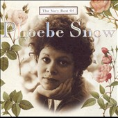 Phoebe Snow: The Very Best of Phoebe Snow