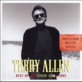 Terry Allen: Best of the Sugar Hill Years