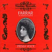 Prima Voce - Farrar in French Opera