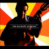 Various Artists: The Bachata Legends [Long Box]