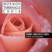 More Greatest Hits / Mormon Tabernacle Choir