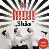 The Baseballs: Strike!