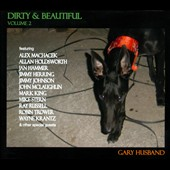 Gary Husband: Dirty and Beautiful, Vol. 2