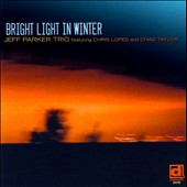 Jeff Parker (Guitar)/Jeff Parker Trio: Bright Light in Winter