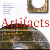 Artifacts / Haithcock, University Of Michigan Symphony Band