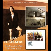 Dan Fogelberg: Windows and Walls/The Wild Places