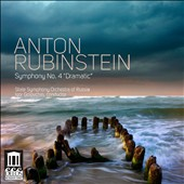 Anton Rubinstein: Symphony No. 4 