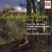 Brahms: Liebeslieder-Walzer Opus 52 & 65 / Hauschild, et al