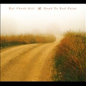 Hat Check Girl: Road To Red Point [Digipak]