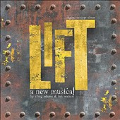 Various Artists: Lift: The Original Concept Album