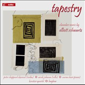 Tapestry: Chamber Music by Elliott Schwartz (b.1936) / Peter Skaerved, violin; Nicole Johnson, cello; Aaron Shorr, piano