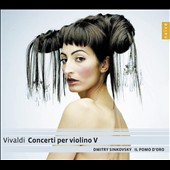 Vivaldi: Concertos for Violin Vol. 5 - RV 177, 212a, 246, 370, 242, 379, 328 / Dmitry Sinkovsky, violin