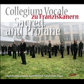 Sacred and Profane - Choral music of Elgar, Britten, Elgar, Kodaly, Sandstrom, Purcell et al. / Collegium Vocale