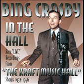 Bing Crosby: Bing Crosby in the Hall