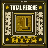 Various Artists: Total Reggae: Chart Hits Reggae Style