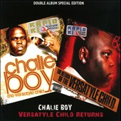 Chalie Boy: Versytle Child Returns [PA] [5/21]