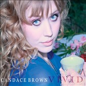 Candace Brown: Vivid [EP] [Digipak]
