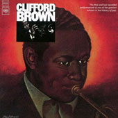 Clifford Brown (Jazz): The Beginning and the End