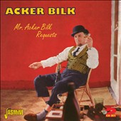 Acker Bilk: Mr. Acker Bilk Requests
