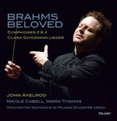 Brahms Beloved: Symphonies nos 2 & 4; Clara Schumann: Songs / Nicole Cabell, Indra Thomas