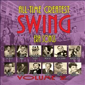 Various Artists: All-Time Greatest Swing Era Songs, Vol. 2 [Box]