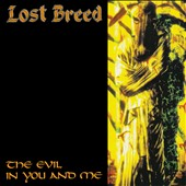 Lost Breed: The Evil in You and Me