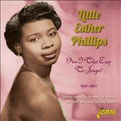 Little Esther Phillips/Esther Phillips: Am I That Easy To Forget? 1950-1962