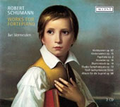 Robert Schumann: Works for Fortepiano / Jan Vermeulen, fortepiano (1835)