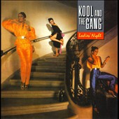 Kool & the Gang: Ladies' Night [Bonus Tracks]