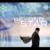 Michael Londra: Beyond the Star [12/3]