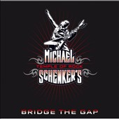 Michael Schenker's Temple of Rock/Michael Schenker: Bridge the Gap