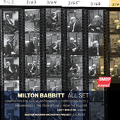 Milton Babbitt: All Set; Correspondences; Paraphrases; The Crowded Air; From the Psalter / Lucy Shelton, soprano