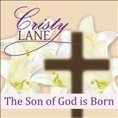 Cristy Lane: The Son of God is Born