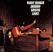 Jimmy Smith (Organ): Root Down